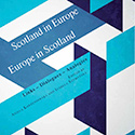 Scotland in Europe / Europe in Scotland