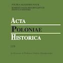 Acta Poloniae Historica nr 119