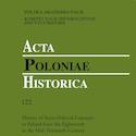Acta Poloniae Historica nr 122